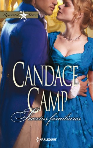 Secretos familiares (Romantic Stars) por Candace Camp