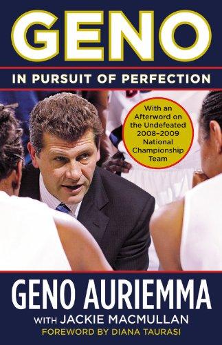 Geno: In Pursuit of Perfection por Geno Auriemma