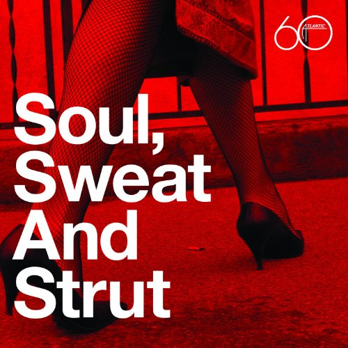 Atlantic 60th: Soul, Sweat And...