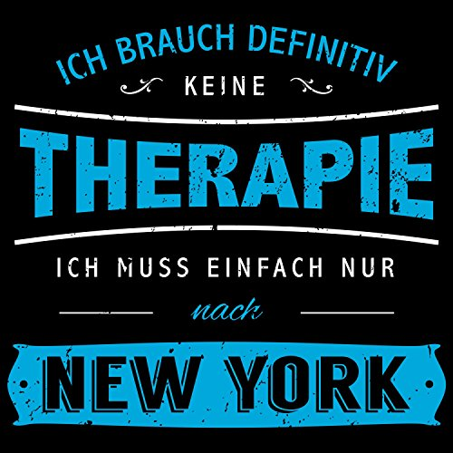 Fashionalarm Herren T-Shirt - Ich brauch keine Therapie - New York | Fun Shirt Spruch USA Urlaub Städtetrip Reise Manhattan Broadway Times Square Schwarz