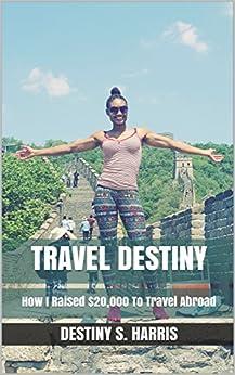 Travel Destiny (English Edition) par [Harris, Destiny S.]
