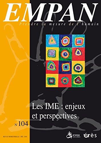 EMPAN 104 - LES INSTITUTS MÉDICO-ÉDUCATIFS