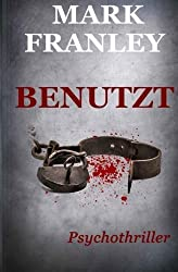 BENUTZT: Psychothriller by Mark Franley (2013-03-01)