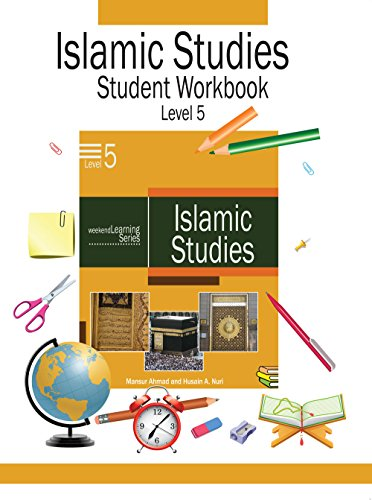 Weekend Learning Islamic Studies Student Workbook Level 5