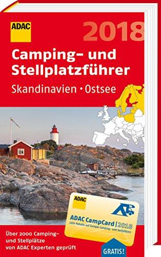 Preisvergleich Produktbild ADAC Camping- und Stellplatzführer Skandinavien,  Ostsee 2018 (ADAC Campingführer)