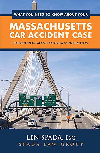 What You Need To Know About Your Massachusetts Car Accident Case (English Edition)