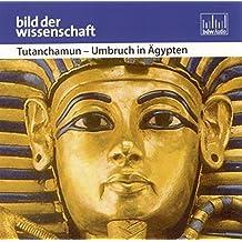 Tutanchamum - Umbruch in Ägypten. CD . Bild der Wissenschaft