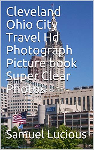 Cleveland Ohio City Travel Hd Photograph Picture book Super...