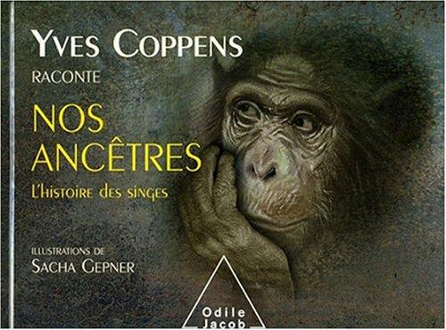 Yves Coppens raconte l'Histoire des singes