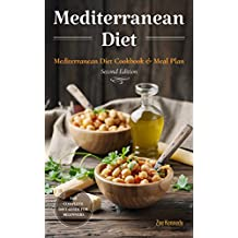 Mediterranean Diet: The Essential Mediterranean Diet Cookbook for Beginners - with Over 60 Recipes & 14 Day Diet Meal Plan (English Edition)