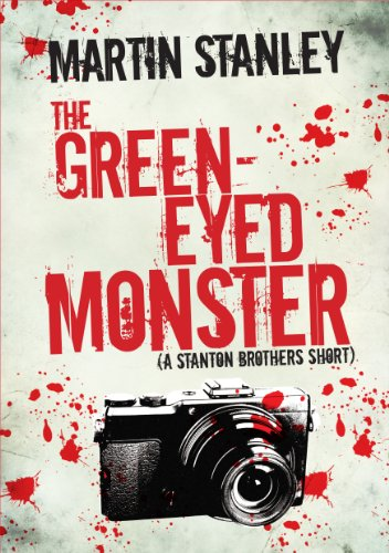 The Green-eyed Monster (A Stanton Brothers Short Book 3) (English ()