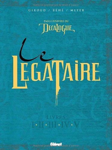 Le Légataire, Tome 1 à 5 :
