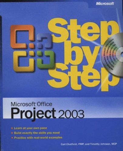 Microsoft® Office Project 2003 Step by Step (Step by Step (Microsoft)) by Carl Chatfield (8-Nov-2003) Paperback