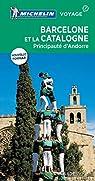 Barcelone et la Catalogne : Principauté d'Andorre par Michelin