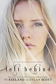 Left Behind by [Keeland, Vi, Scott, Dylan]