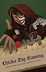 Chicks Dig Gaming: A Celebration of All Things Gaming by the Women Who Love It by Catherynne Valente (2014-11-11)