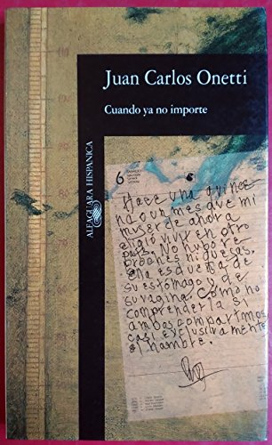 Cuando Ya No Importe: Cuando Ya No Importe (Alfaguara hispánica)