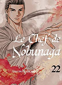 Le Chef de Nobunaga Edition simple Tome 22
