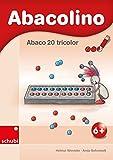 Abaco tricolor: Abacolino - Abaco 20 tricolor: Arbeitsheft