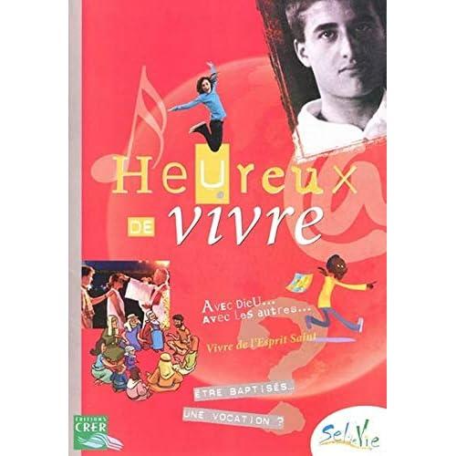 SEL DE VIE - 11/13 ANS - HEUREUX DE VIVRE