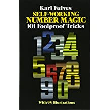 Self-Working Number Magic: 101 Foolproof Tricks (Magic Series)