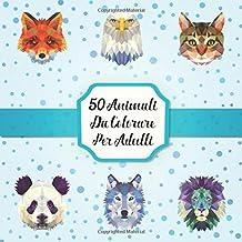 50 Animali Da Colorare Per Adulti