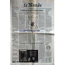 MONDE (LE) [No 16210] du 08/03/1997 - LE DEBAT SUR LA PARITE HOMMES-FEMMES - LE PRESIDENT ALBANAIS PROPOSE UNE TREVE ET DES ELECTIONS +¼ ISRAEL SE PREPARE A UN NOUVEAU RETRAIT LIMITE DE CISJORDANIE - ZAIRE - LE RWANDA SATISFAIT - LES DOUTES ALLEMANDS SUR L'EURO - LES CANCERS DU TABAC - DEBAT SUR LA LECTURE - PERIL EN LA DEPECHE - PECHE A LA TRUITE - OUVERTURE SAMEDI - L'ETAT SANS FRONTIERES DES TZIGANES DE ROUMANIE - BUCAREST PAR CHRISTOPHE CHATELOT - POLEMIQUE SUR L'ART CONTEMPORAI