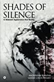 #7: Shades of Silence: In Between Appearance and Reality