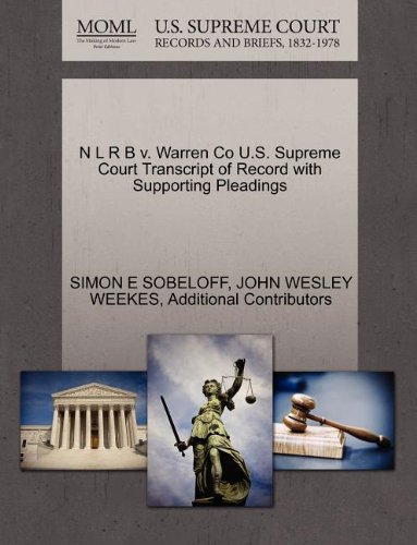 N L R B v. Warren Co U.S. Supreme Court Transcript of Record with Supporting Pleadings