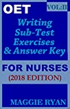 #10: OET: 2018 Writing for Nurses: VOL. 2 (OET Writing for Nurses by Maggie Ryan)