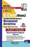 Management Accounting for B.Com Hons Semester 5 for Delhi University by Shiv Das