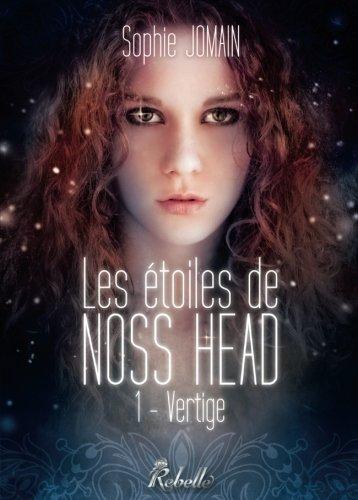 Les Etoiles de Noss Head: Vertige: Volume 1 par Sophie Jomain