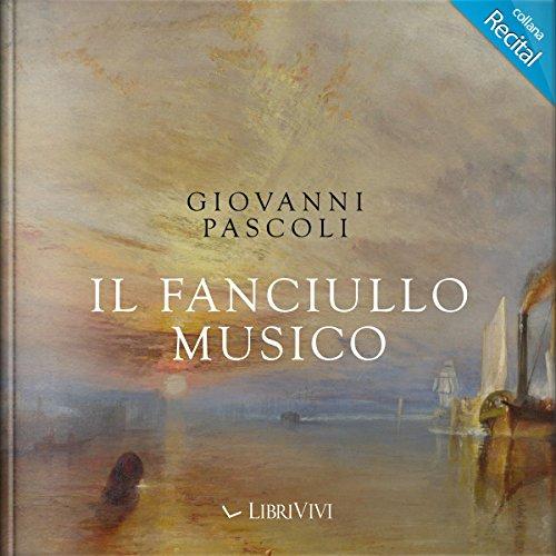 Il fanciullo musico | Giovanni Pascoli
