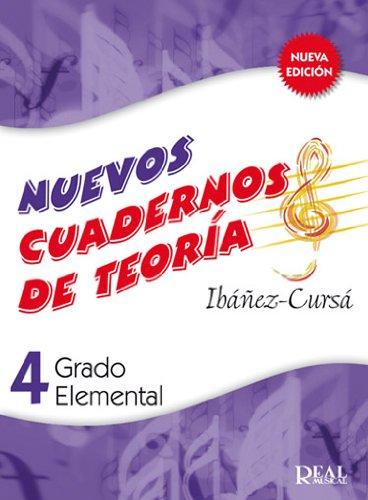 IBAÑEZ y CURSA - Nuevos Cuadernos de Teoria de la Musica 4º (Grado Elemental) (Nueva Edicion)