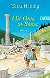 Mit Oma in Roma von Tessa Hennig