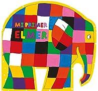 Mi primer Elmer par David McKee