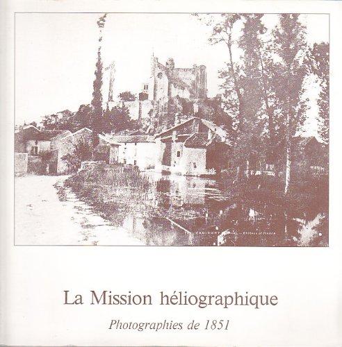 La Mission Héliographique. Photographies de 1851.