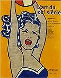 L'art du XXe siècle - De l'art moderne à l'art contemporain 1939-2002 de Daniel Soutif,Collectif ( 26 octobre 2005 ) - 26/10/2005
