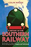 HISTORY OF THE SOUTHERN RAILWAY