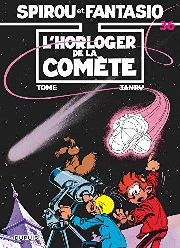 Spirou et Fantasio, tome 36 : L'Horloger de la comète