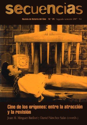 Secuencias: Cine de los orígenes: entre la atracción y la revisión por Daniel Sánchez Salas