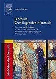Lehrbuch Grundlagen der Informatik: Konzepte und Notationen in UML 2, Java 5, C# und C++, Algorithmik und Software-Technik, Anwendungen (Sav Informatik)