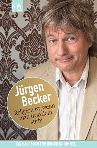 religion-ist-wenn-man-trotzdem-stirbt-ein-handbuch-fur-humor-im-himmel