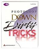 Photoshop Down and Dirty Tricks - (dpi design publishing imaging) - Scott Kelby