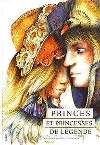 """Afficher """"Princes et princesses de légende"""""""