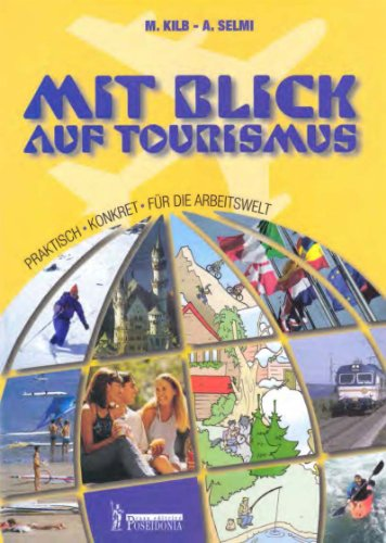 Mit Blick auf Tourismus. Per le Scuole superiori