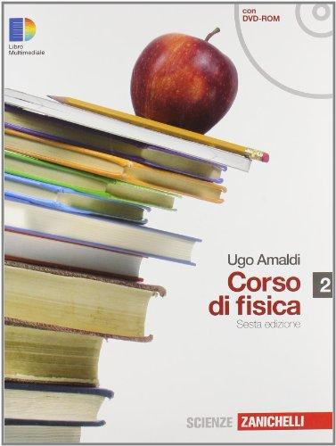 Corso di fisica. Con espansione online. Per i Licei e gli Ist. magistrali. Con DVD-ROM: 2