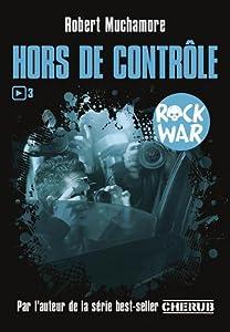 """Afficher """"Rock war n° 3<br /> Hors de contrôle"""""""