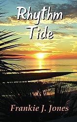 Rhythm Tide by Frankie J Jones (2010-04-12)