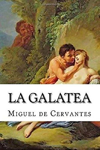 La Galatea por Miguel  Cervantes